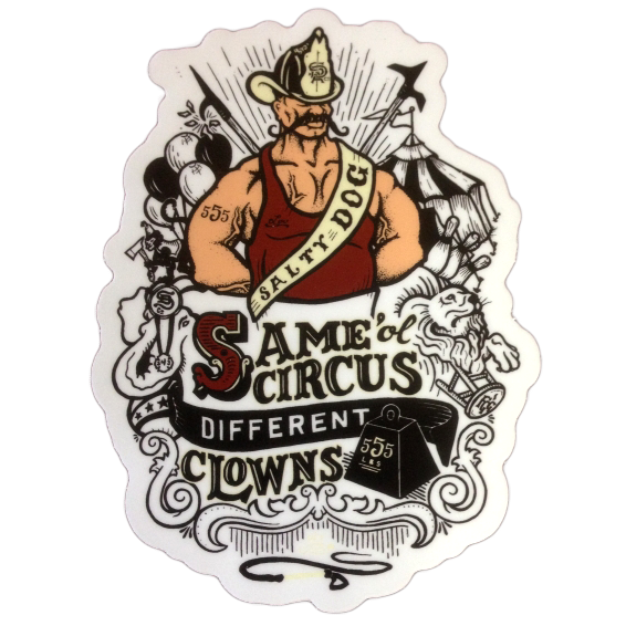 Gettin Salty Same Circus Different Clowns Decal