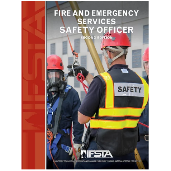 IFSTA Fire And Emergency Services Safety Officer Manual, 2nd Edition