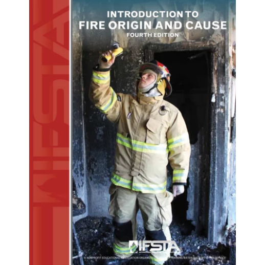 IFSTA Introduction to Fire Origin and Cause, 4th Edition
