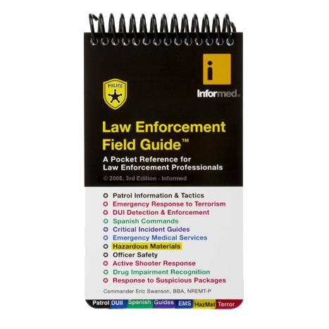 Informed Guides Law Enforcement Field Guide